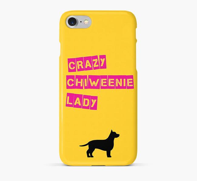 Phone Case 'Crazy Chiweenie Lady