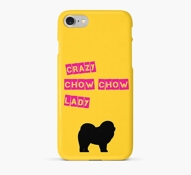 Phone Case 'Crazy Chow Chow Lady