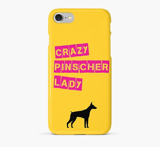 Phone Case 'Crazy German Pinscher Lady