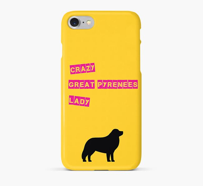 Phone Case 'Crazy Great Pyrenees Lady