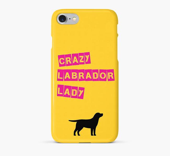 Phone Case 'Crazy Labrador Lady