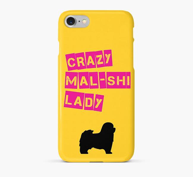 Phone Case 'Crazy Mal-Shi Lady