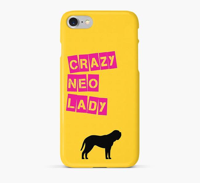 Phone Case 'Crazy Neapolitan Mastiff Lady