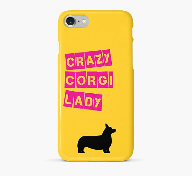 Phone Case 'Crazy Pembroke Corgi Lady