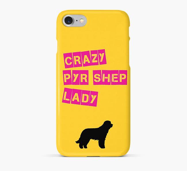 Phone Case 'Crazy Pyrenean Shepherd Lady