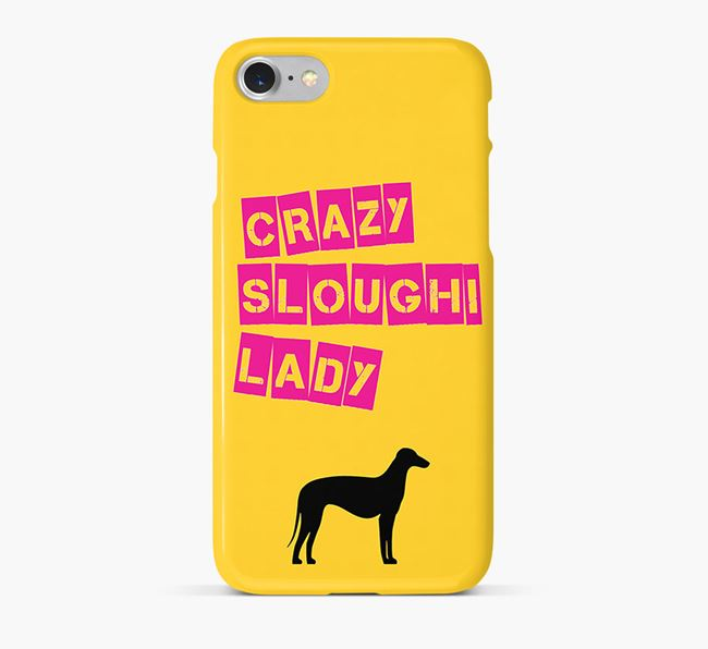 Phone Case 'Crazy Sloughi Lady