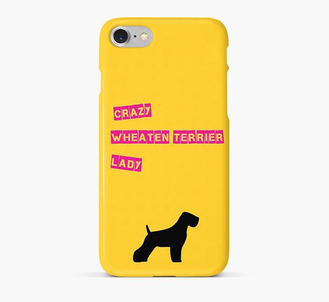 Phone Case 'Crazy Wheaten Terrier Lady