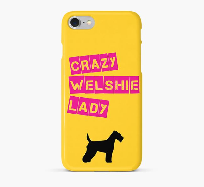 Phone Case 'Crazy Welsh Terrier Lady