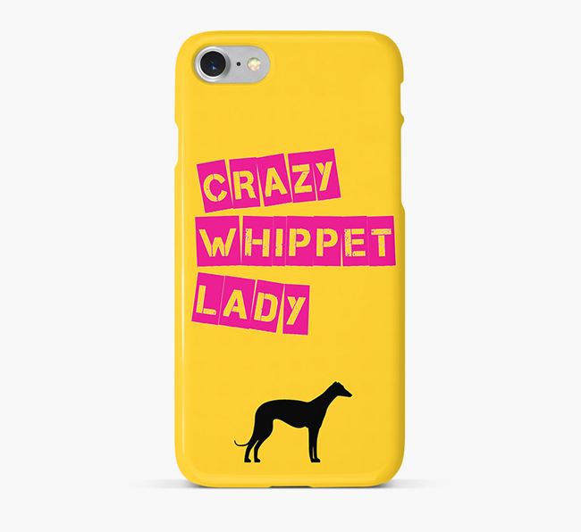 Phone Case 'Crazy Whippet Lady