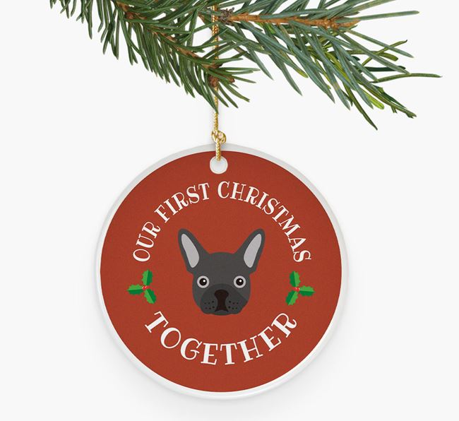 'First Christmas Together' -  Personalised French Bulldog Ceramic Decoration
