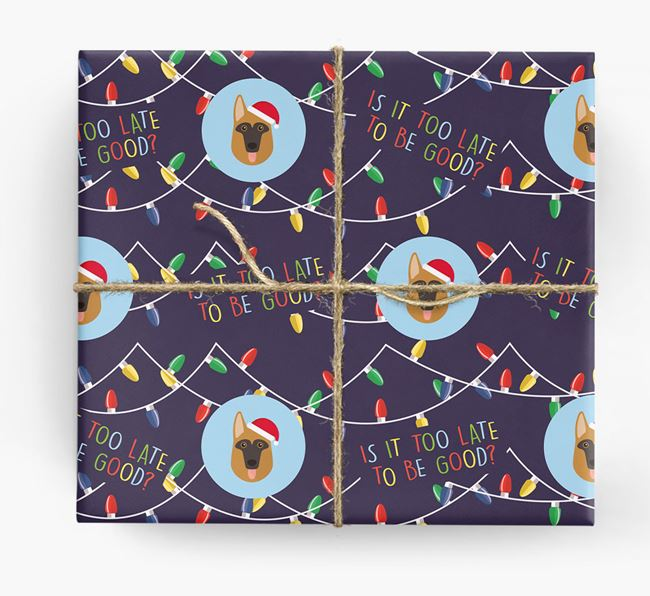 'Is it too late to be good?' - Personalised Dog Wrapping Paper