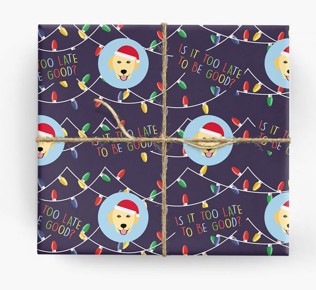 'Is it too late to be good?' - Personalized Dog Wrapping Paper