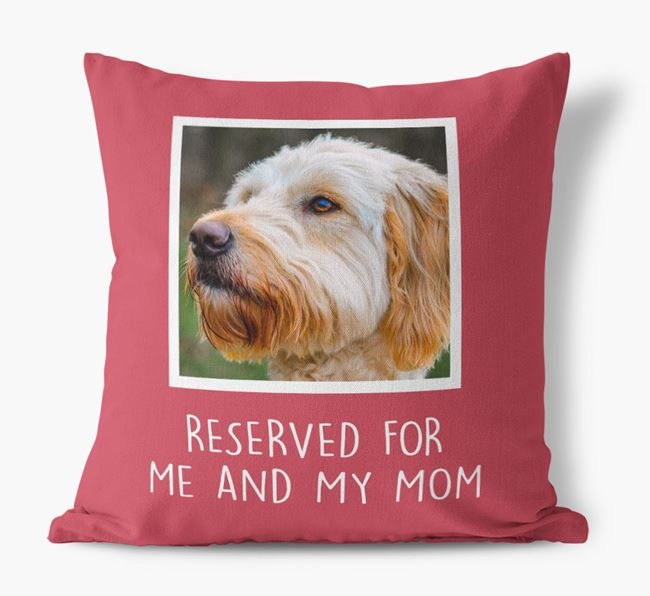 'Reserved for Me and My Mom' - Goldendoodle Pillow