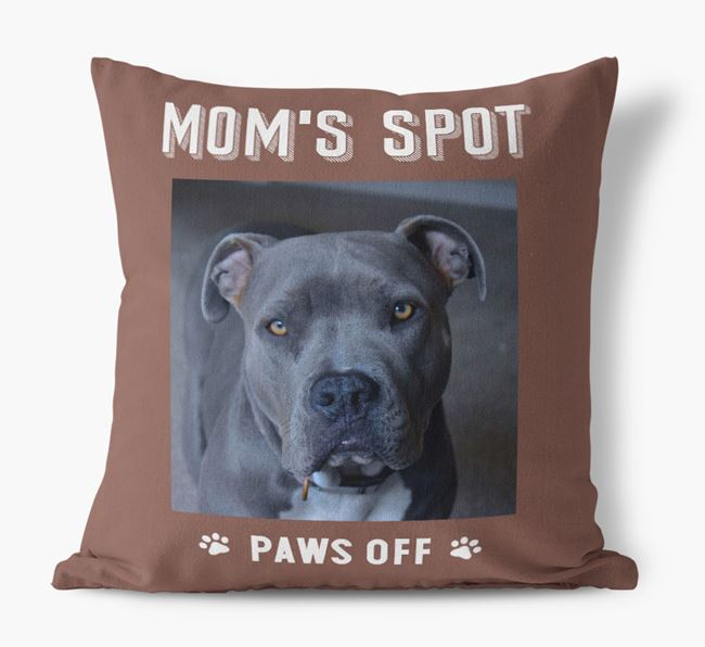 'Mom's Spot, Paws Off' - American Pit Bull Terrier Photo Upload Pillow