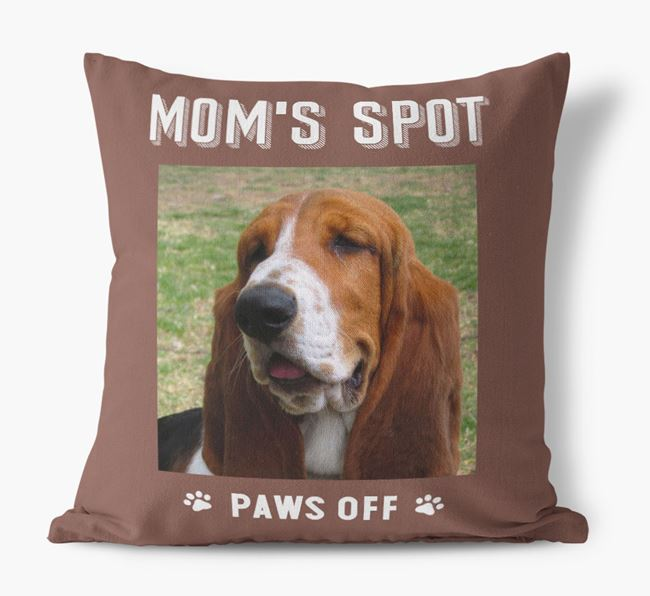 'Mom's Spot, Paws Off' - Basset Hound Photo Upload Pillow