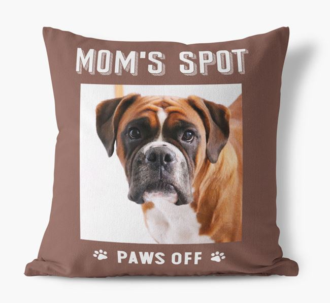 'Mom's Spot, Paws Off' - Boxer Photo Upload Pillow