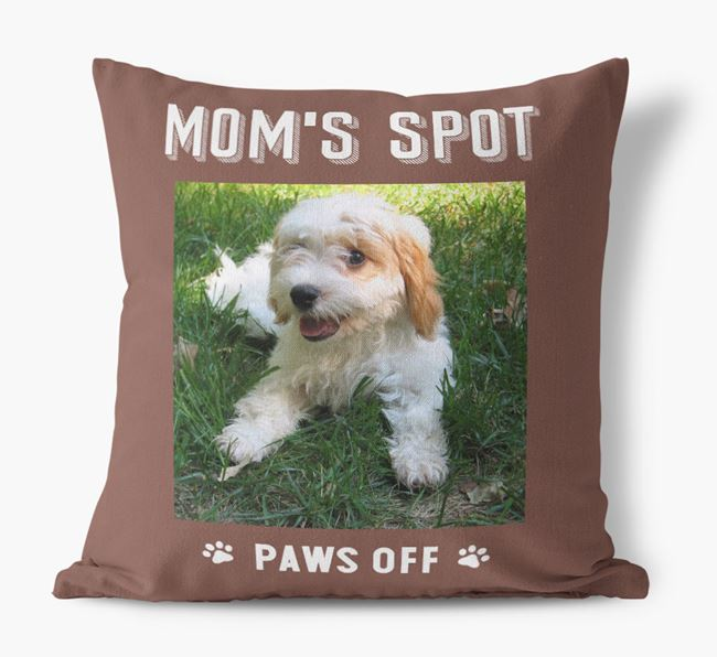 'Mom's Spot, Paws Off' - Cavachon Photo Upload Pillow