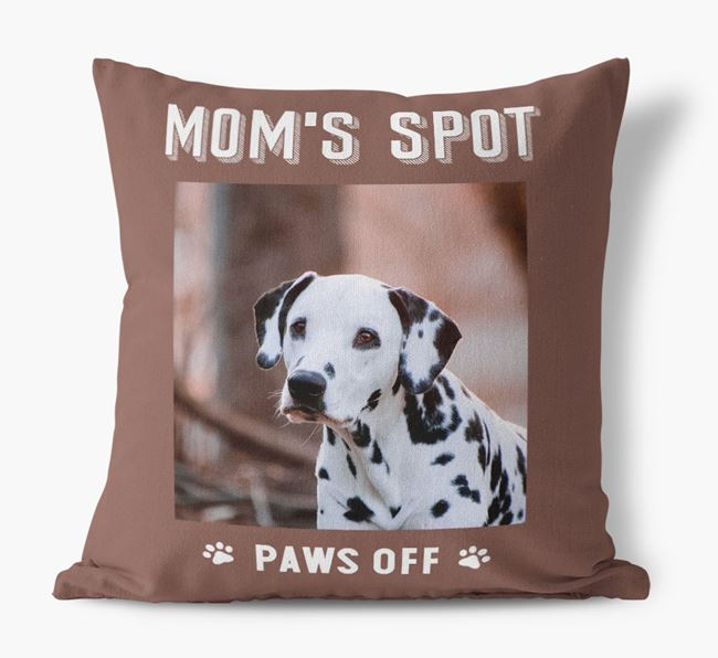 'Mom's Spot, Paws Off' - Dalmatian Photo Upload Pillow