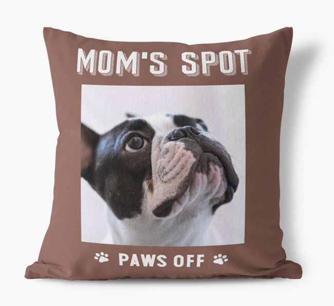 'Mom's Spot, Paws Off' - French Bulldog Photo Upload Pillow