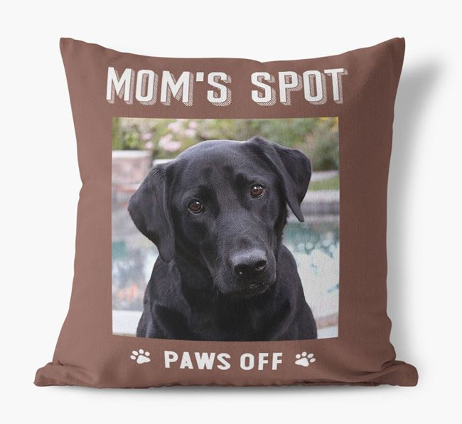 'Mom's Spot, Paws Off' - Labrador Retriever Photo Upload Pillow