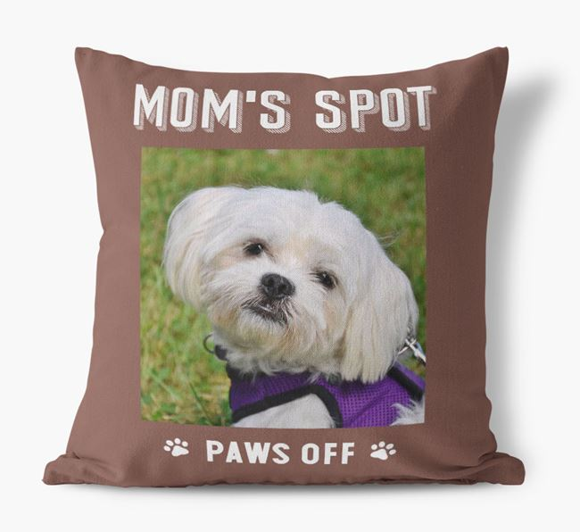 'Mom's Spot, Paws Off' - Maltese Photo Upload Pillow