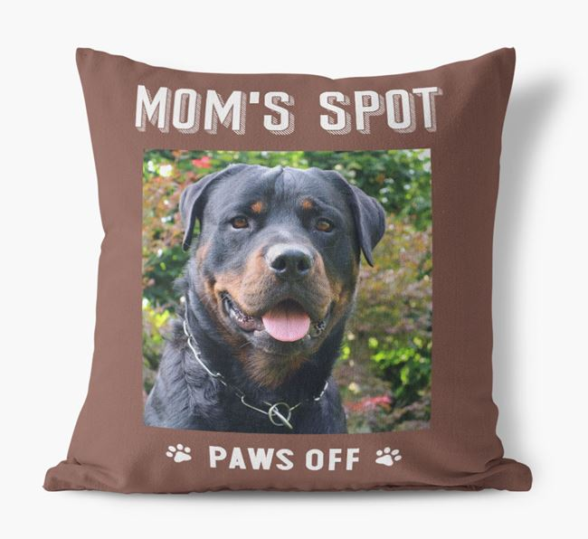 'Mom's Spot, Paws Off' - Rottweiler Photo Upload Pillow