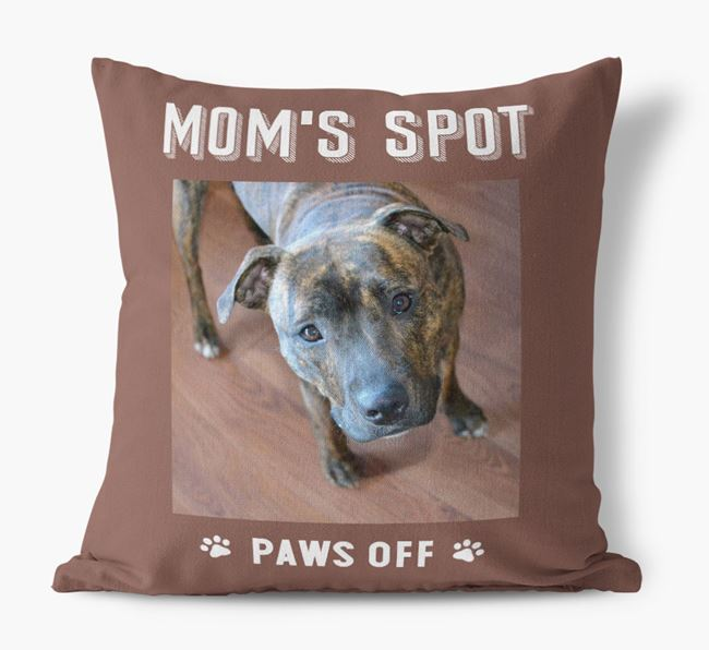 'Mom's Spot, Paws Off' - Staffordshire Bull Terrier Photo Upload Pillow