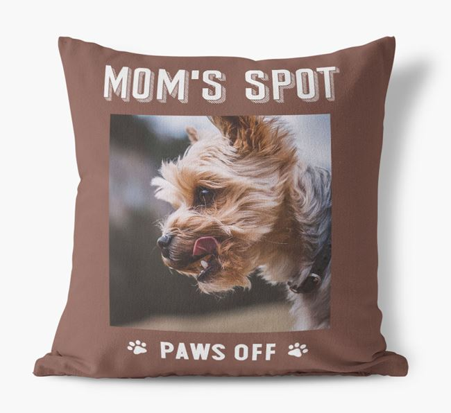 'Mom's Spot, Paws Off' - Yorkshire Terrier Photo Upload Pillow