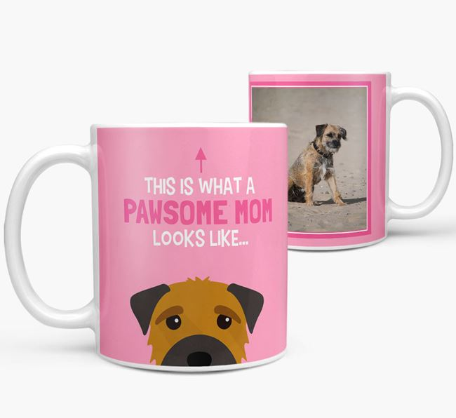'Pawsome Mom' - Personalized Border Terrier Mug