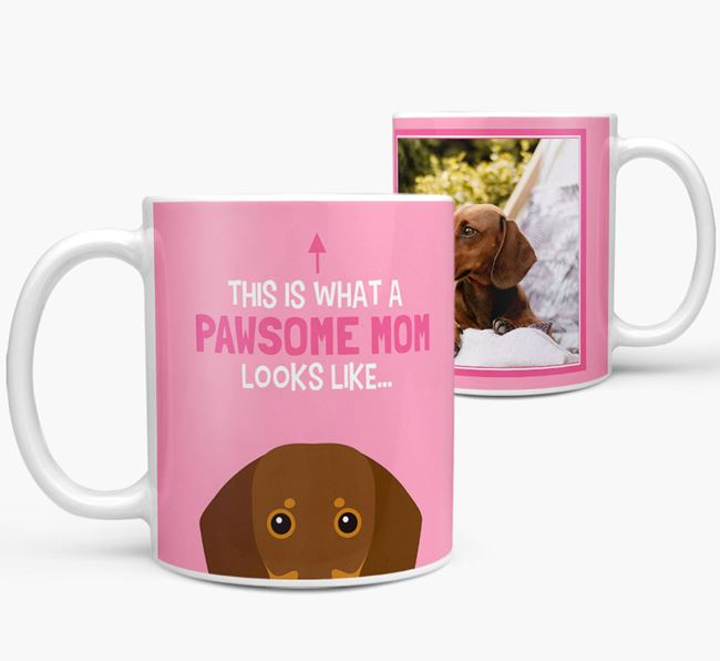 'Pawsome Mom' - Personalized Dachshund Mug