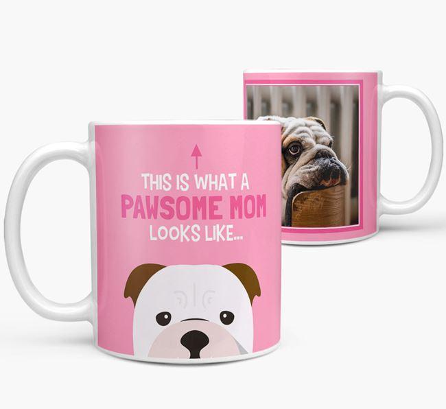 'Pawsome Mom' - Personalized English Bulldog Mug