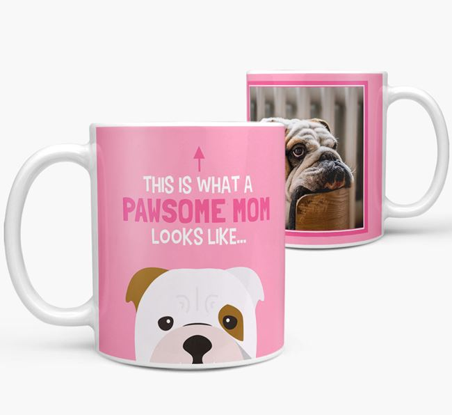 'Pawsome Mom' - Personalized English Bulldog Mug