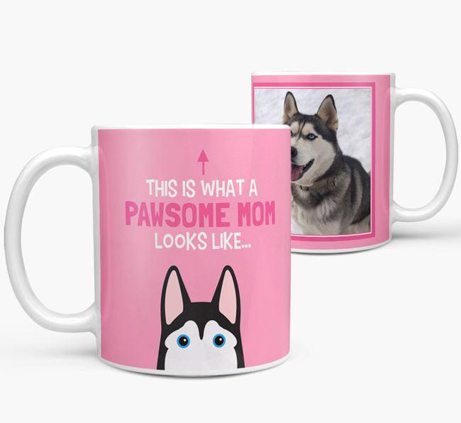 'Pawsome Mom' - Personalized Siberian Husky Mug