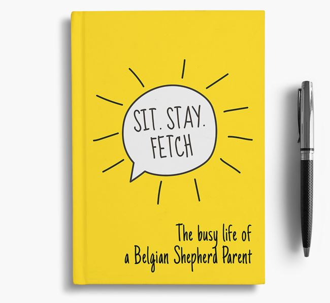 'The busy life of a Belgian Shepherd Parent' Personalized Notebook