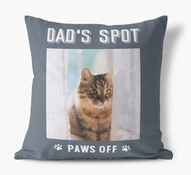 'Dad's Spot, Paws Off' Cushion with photo of your Cat