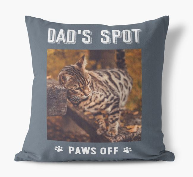 'Dad's Spot, Paws Off' Cushion with photo of your Bengal