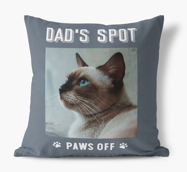 'Dad's Spot, Paws Off' Cushion with photo of your Siamese