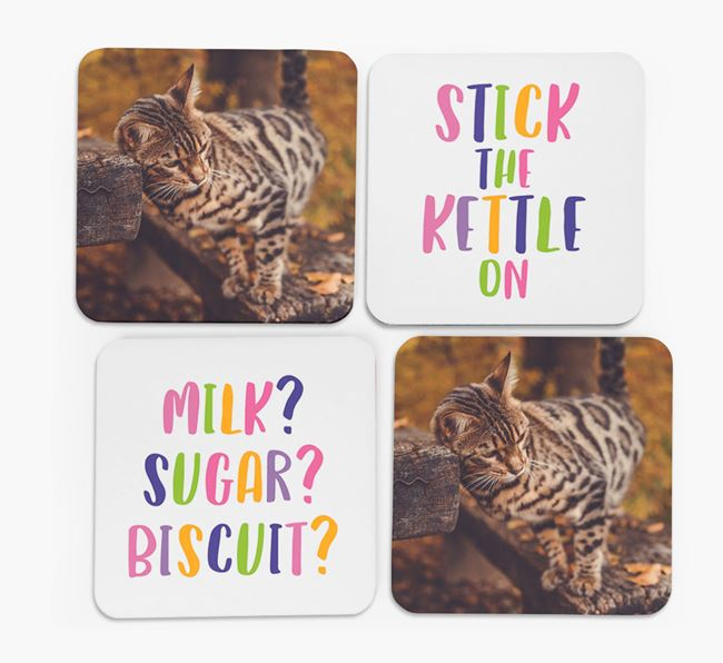 'Stick The Kettle On' Coasters with Photo of your Bengal - Set of 4