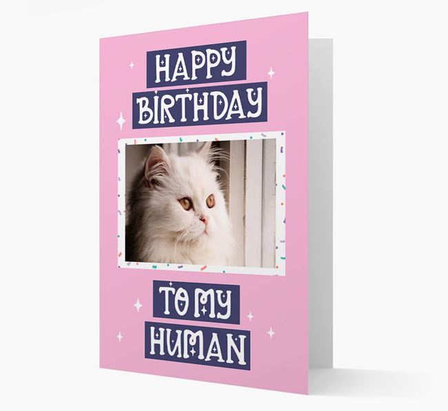 'Happy Birthday To My Human' - Personalized Photo Upload Cat Card