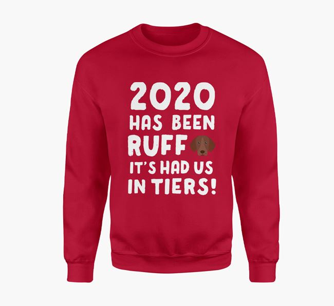 '2020 Has Been Ruff' - Personalised German Shorthaired Pointer Jumper
