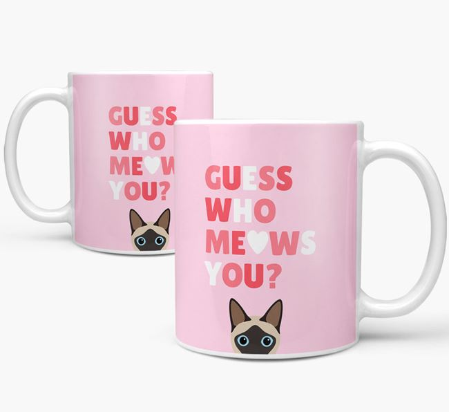 'Guess Who Meows You' - Personalized Siamese Mug