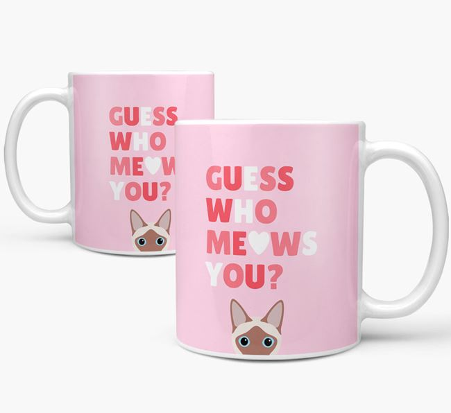 'Guess Who Meows You' - Personalised Siamese Mug