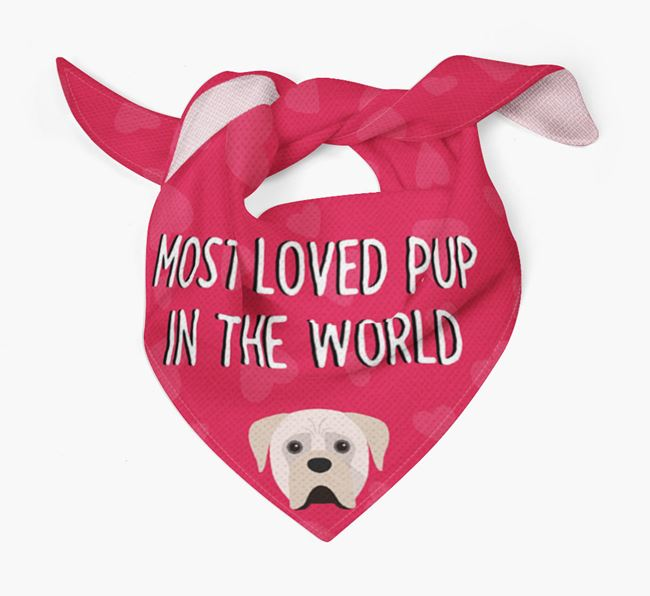 'Most Loved Pup in the World' - Personalised Boerboel Bandana