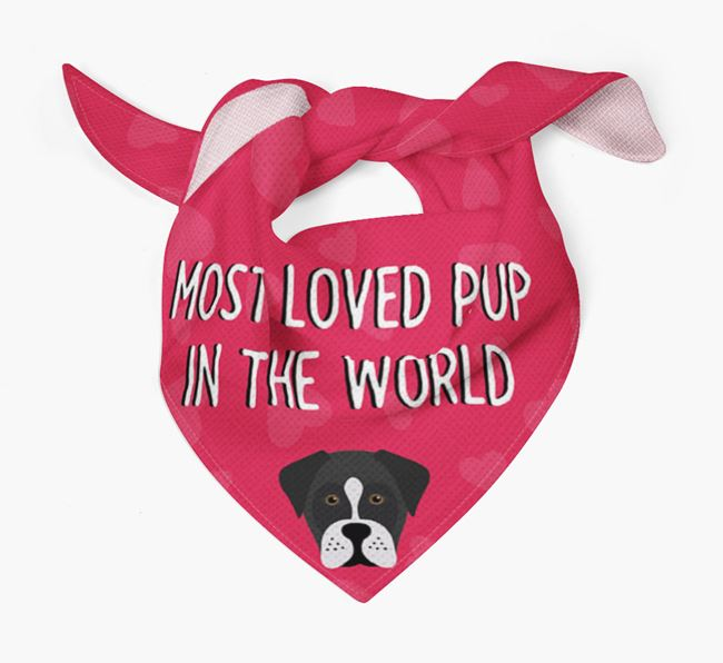'Most Loved Pup in the World' - Personalised Boxador Bandana