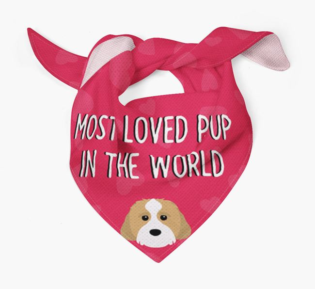 'Most Loved Pup in the World' - Personalized Cavachon Bandana