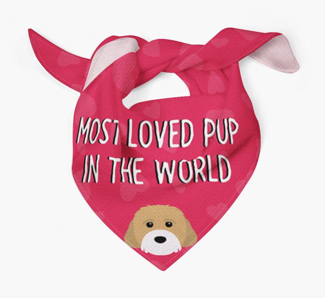 'Most Loved Pup in the World' - Personalised Cavachon Bandana