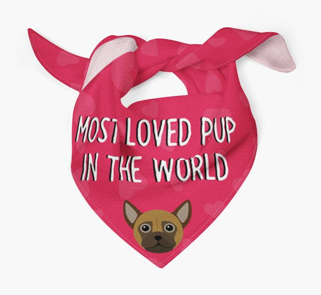 'Most Loved Pup in the World' - Personalised Chug Bandana