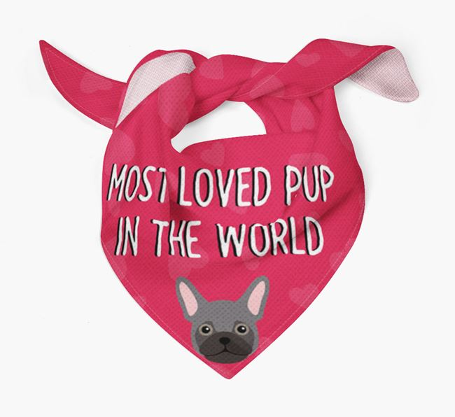 'Most Loved Pup in the World' - Personalised Frug Bandana