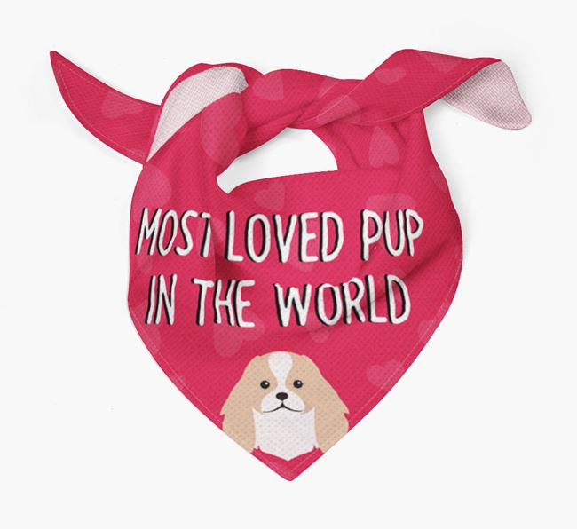 'Most Loved Pup in the World' - Personalised Japanese Chin Bandana
