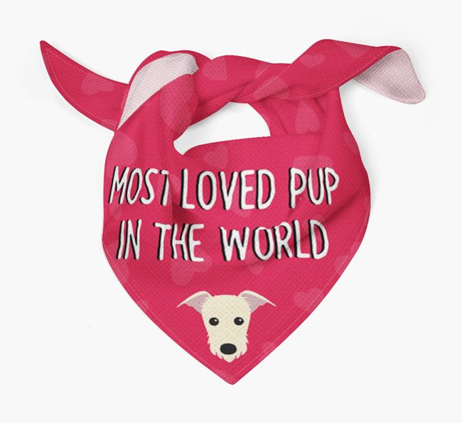 'Most Loved Pup in the World' - Personalized Lurcher Bandana